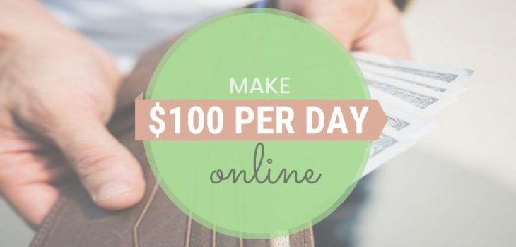 15 Websites & Apps To Make $100 A Day
