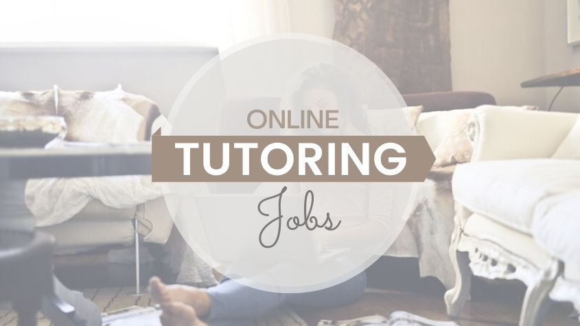 10 Best Online Tutoring Jobs To Teach From Home