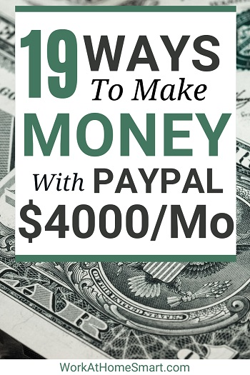 19 ways to make money online with paypal