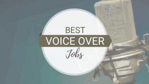 15 Best Voice Over Jobs From Home