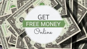 Absolutely Free Money! 13 Easy Ways to Earn Free Money Online in 2020