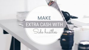 21 Side Hustle Jobs to Make More Money in 2020