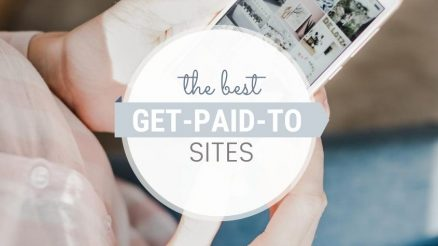 15 Legit Get-Paid-To Sites To Earn Cash and Other Rewards