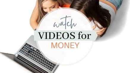 Watch Videos for Money