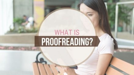What is Proofreading, And How Do I Become a Successful Proofreader