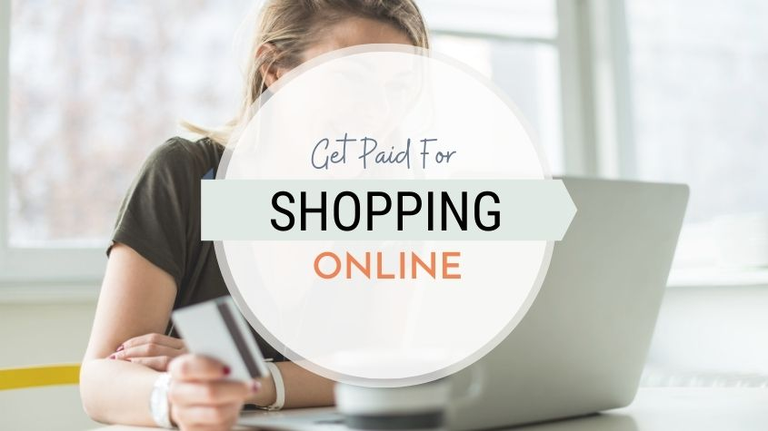 Get Paid for shopping