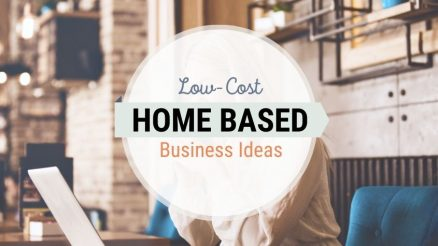 Work From Home Business Ideas With Low Startup Costs