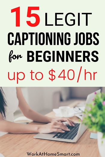 Work From Home Captioning Jobs For Beginners