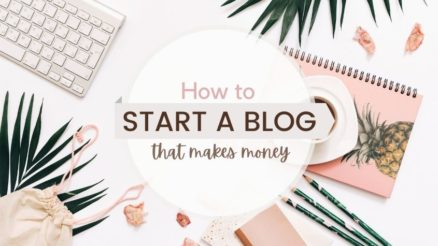 How To Start A Blog And Make Money From It